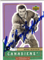 BERNIE GEOFFRION MONTREAL CANADIENS AUTOGRAPHED HOCKEY CARD #61315K