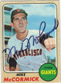 MIKE McCORMICK SAN FRANCISCO GIANTS AUTOGRAPHED VINTAGE BASEBALL CARD #61615D
