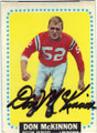 DON McKINNON BOSTON PATRIOTS AUTOGRAPHED VINTAGE FOOTBALL CARD #72115L