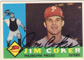 JIM COKER PHILADELPHIA PHILLIES AUTOGRAPHED VINTAGE BASEBALL CARD #72915F