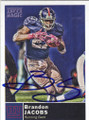 BRANDON JACOBS NEW YORK GIANTS AUTOGRAPHED FOOTBALL CARD #73015F