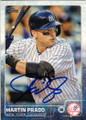 MARTIN PRADO NEW YORK YANKEES AUTOGRAPHED BASEBALL CARD #81415L