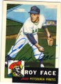 ROY FACE PITTSBURGH PIRATES AUTOGRAPHED BASEBALL CARD #90515D