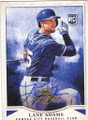 LANE ADAMS KANSAS CITY ROYALS AUTOGRAPHED ROOKIE BASEBALL CARD #111815A