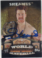 SHEAMUS AUTOGRAPHED WRESTLING CARD #120715A