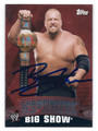 BIG SHOW AUTOGRAPHED WRESTLING CARD #10216i