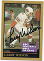 LARRY WILSON ST LOUIS CARDINALS AUTOGRAPHED FOOTBALL CARD #10816D