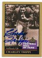 CHARLEY TRIPPI CHICAGO CARDINALS AUTOGRAPHED HALL OF FAME FOOTBALL CARD #11016E
