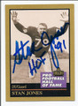 STAN JONES CHICAGO BEARS AUTOGRAPHED HALL OF FAME FOOTBALL CARD #11416A
