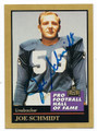 JOE SCHMIDT DETROIT LIONS AUTOGRAPHED HALL OF FAME FOOTBALL CARD #11416H