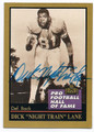 "DICK ""NIGHT TRAIN"" LANE DETROIT LIONS AUTOGRAPHED HALL OF FAME FOOTBALL CARD #11716H"