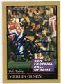 MERLIN OLSEN LOS ANGELES RAMS AUTOGRAPHED HALL OF FAME FOOTBALL CARD #11816K