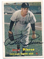BILLY PIERCE CHICAGO WHITE SOX AUTOGRAPHED VINTAGE BASEBALL CARD #12414B
