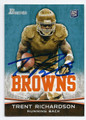 TRENT RICHARDSON CLEVELAND BROWNS AUTOGRAPHED ROOKIE FOOTBALL CARD #30416D