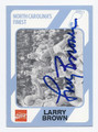 LARRY BROWN NORTH CAROLINA TAR HEELS AUTOGRAPHED BASKETBALL CARD #32516A