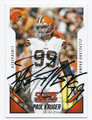 PAUL KRUGER CLEVELAND BROWNS AUTOGRAPHED FOOTBALL CARD #32516C