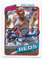 ERIC DAVIS CINCINNATI REDS AUTOGRAPHED BASEBALL CARD #40716B