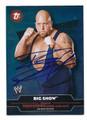 BIG SHOW AUTOGRAPHED WRESTLING CARD #40716G