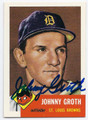 JOHNNY GROTH ST LOUIS BROWNS AUTOGRAPHED BASEBALL CARD #62316A