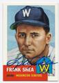 FRANK SHEA WASHINGTON SENATORS AUTOGRAPHED BASEBALL CARD #62316E