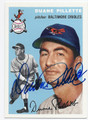 DUANE PILLETTE BALTIMORE ORIOLES AUTOGRAPHED BASEBALL CARD #62416E
