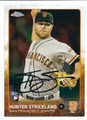 HUNTER STRICKLAND SAN FRANCISCO GIANTS AUTOGRAPHED ROOKIE BASEBALL CARD #72916D