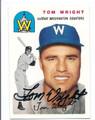 TOM WRIGHT WASHINGTON SENATORS AUTOGRAPHED BASEBALL CARD #80316B