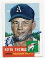 "KEITH ""KITE"" THOMAS PHILADELPHIA ATHLETICS AUTOGRAPHED BASEBALL CARD #81716E"