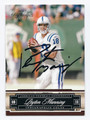 PEYTON MANNING INDIANAPOLIS COLTS AUTOGRAPHED FOOTBALL CARD #90616B