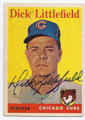 DICK LITTLEFIELD CHICAGO CUBS AUTOGRAPHED VINTAGE BASEBALL CARD #101016E