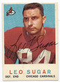 LEO SUGAR CHICAGO CARDINALS AUTOGRAPHED VINTAGE FOOTBALL CARD #101216B