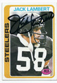 JACK LAMBERT PITTSBURGH STEELERS AUTOGRAPHED VINTAGE FOOTBALL CARD #101716A