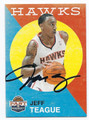 JEFF TEAGUE ATLANTA HAWKS AUTOGRAPHED BASKETBALL CARD #102416C