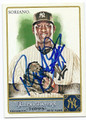 RAFAEL SORIANO NEW YORK YANKEES AUTOGRAPHED BASEBALL CARD #103016A