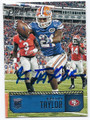 KELVIN TAYLOR SAN FRANCISCO 49ers AUTOGRAPHED ROOKIE FOOTBALL CARD #113016E