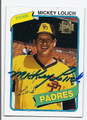 MICKEY LOLICH SAN DIEGO PADRES AUTOGRAPHED BASEBALL CARD #120516D