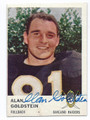 ALAN GOLDSTEIN OAKLAND RAIDERS AUTOGRAPHED VINTAGE FOOTBALL CARD #10217B
