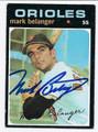 MARK BELANGER BALTIMORE ORIOLES AUTOGRAPHED VINTAGE BASEBALL CARD #11617F