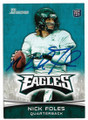 NICK FOLES PHILADELPHIA EAGLES AUTOGRAPHED ROOKIE FOOTBALL CARD #11019E