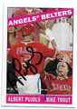 ALBERT PUJOLS & MIKE TROUT LOS ANGELES ANGELS OF ANAHEIM DOUBLE AUTOGRAPHED BASEBALL CARD #11819i
