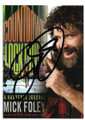 MICK FOLEY AUTOGRAPHED WRESTLING CARD  #12219L