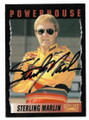 STERLING MARLIN AUTOGRAPHED NASCAR CARD #12319E