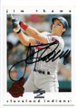 JIM THOME CLEVELAND INDIANS AUTOGRAPHED BASEBALL CARD #12719H