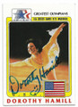 DOROTHY HAMILL US OLYMPIC FIGURE SKATER AUTOGRAPHED OLYMPICS CARD #12919F
