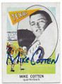 MIKE COTTEN UNIVERSITY OF TEXAS LONGHORNS AUTOGRAPHED VINTAGE FOOTBALL CARD #20219A