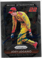 JOEY LOGANO AUTOGRAPHED NASCAR CARD #20319G