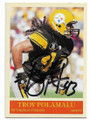 TROY POLAMALU PITTSBURGH STEELERS AUTOGRAPHED FOOTBALL CARD #20719B