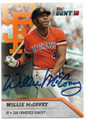 WILLIE McCOVEY SAN FRANCISCO GIANTS AUTOGRAPHED BASEBALL CARD #31519F
