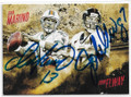 DAN MARINO & JOHN ELWAY MIAMI DOLPHINS & DENVER BRONCOS DOUBLE AUTOGRAPHED FOOTBALL CARD #40519i