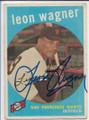 LEON WAGNER ST LOUIS CARDINALS AUTOGRAPHED VINTAGE ROOKIE BASEBALL CARD #12220D